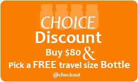 CHOICE Discount Pick Free Travel Bottle at Checkout